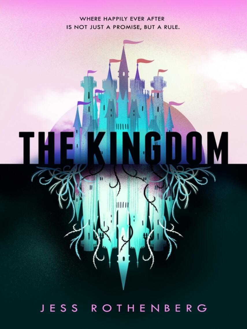 Jess Rothenberg: The kingdom