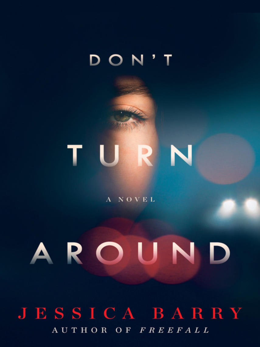 Jessica Barry: Don't turn around : A novel