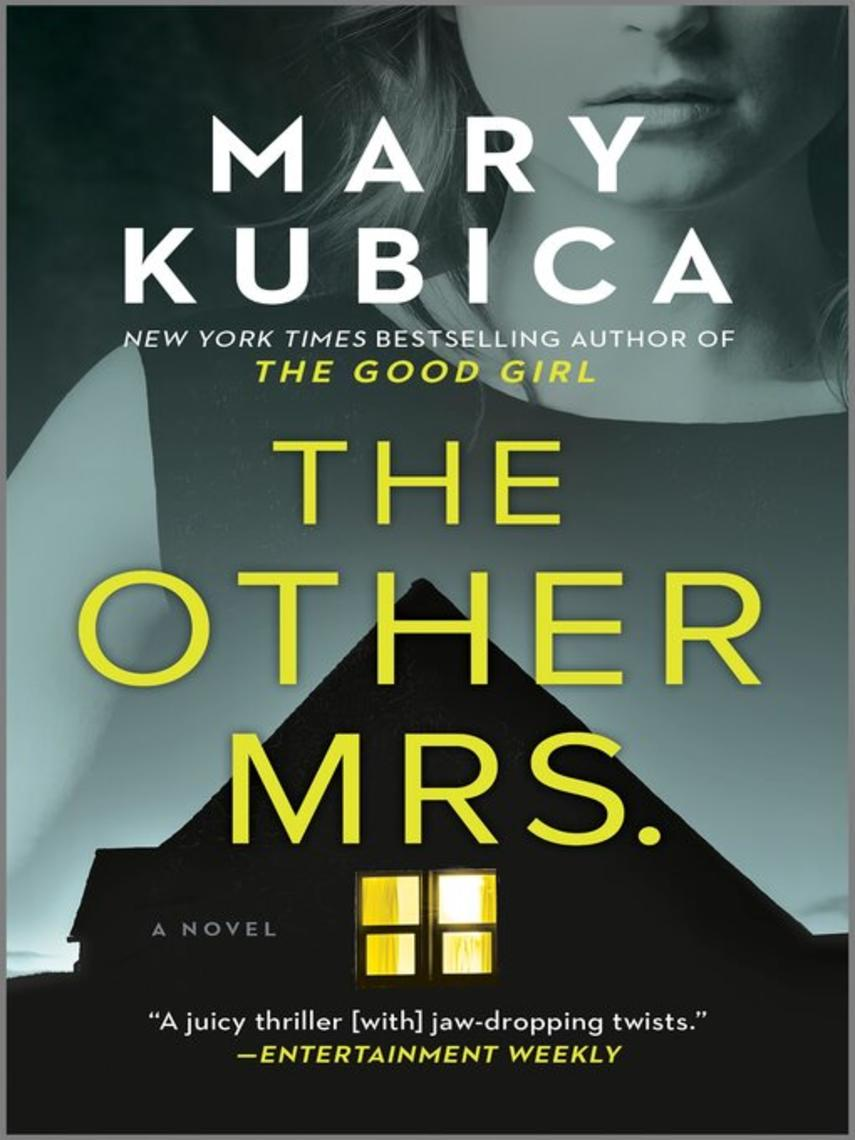 Mary Kubica: The other mrs : A novel