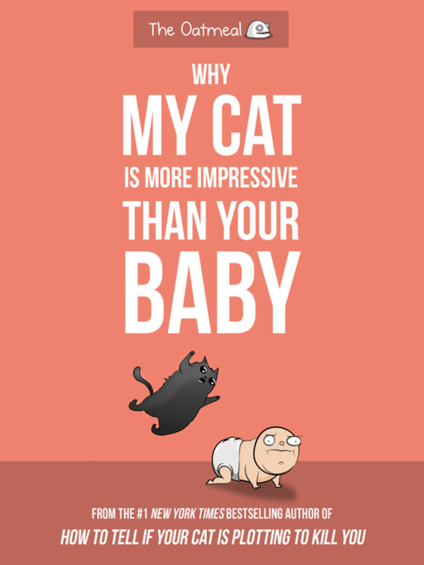 Matthew Inman: Why my cat is more impressive than your baby