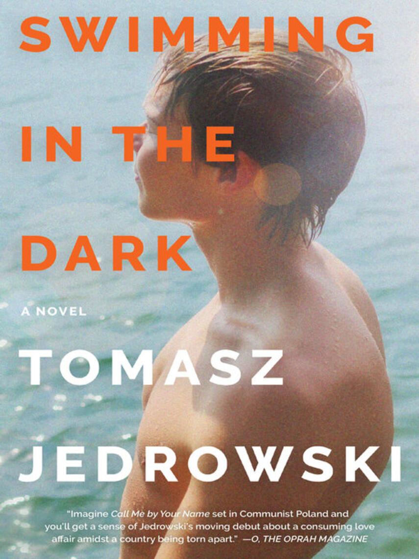 Tomasz Jedrowski: Swimming in the dark : A novel