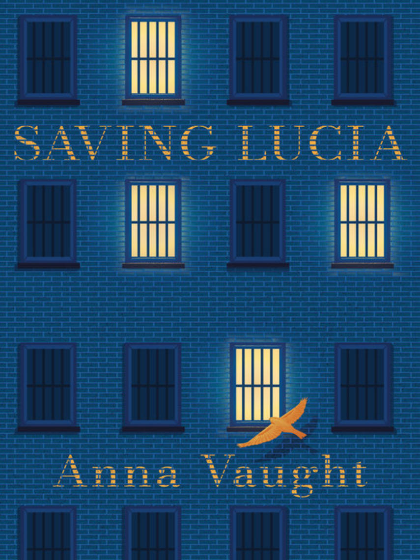 Anna Vaught: Saving lucia