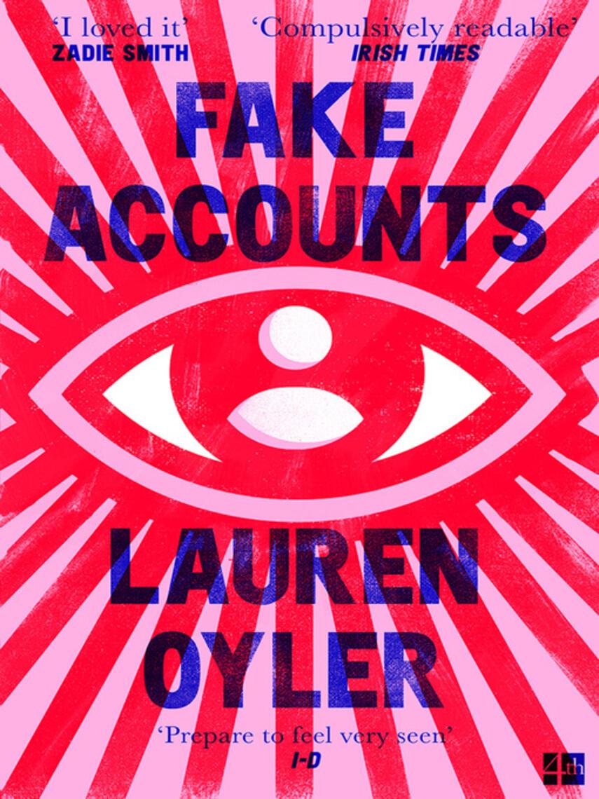 Lauren Oyler: Fake accounts