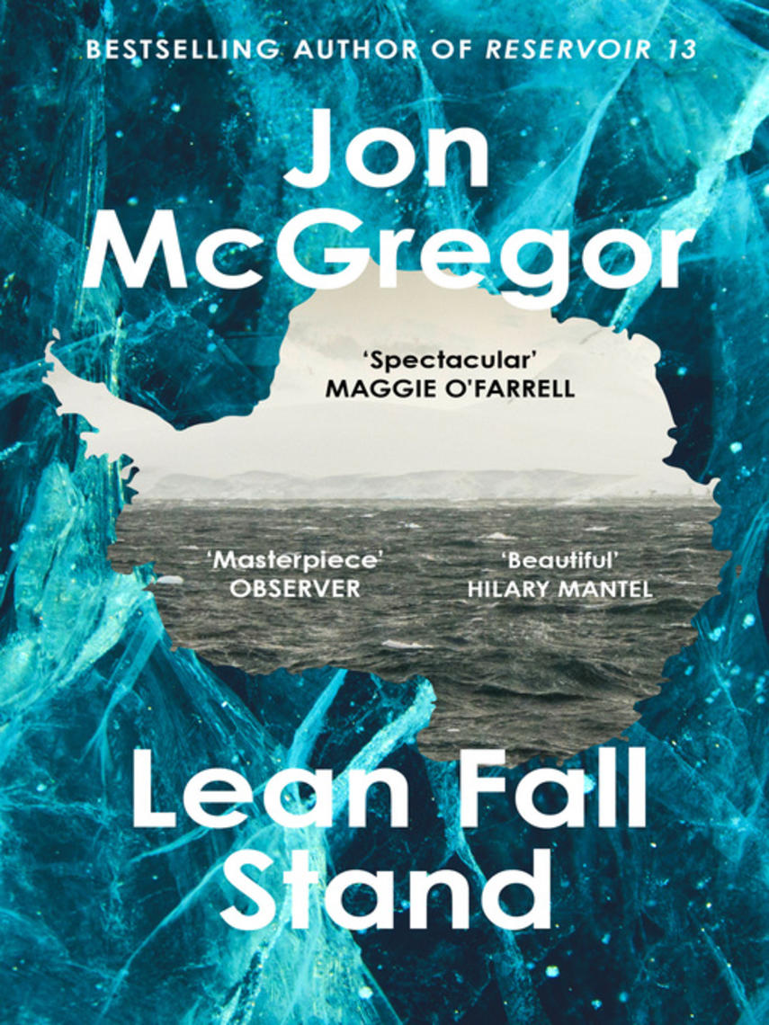 Jon McGregor: Lean fall stand