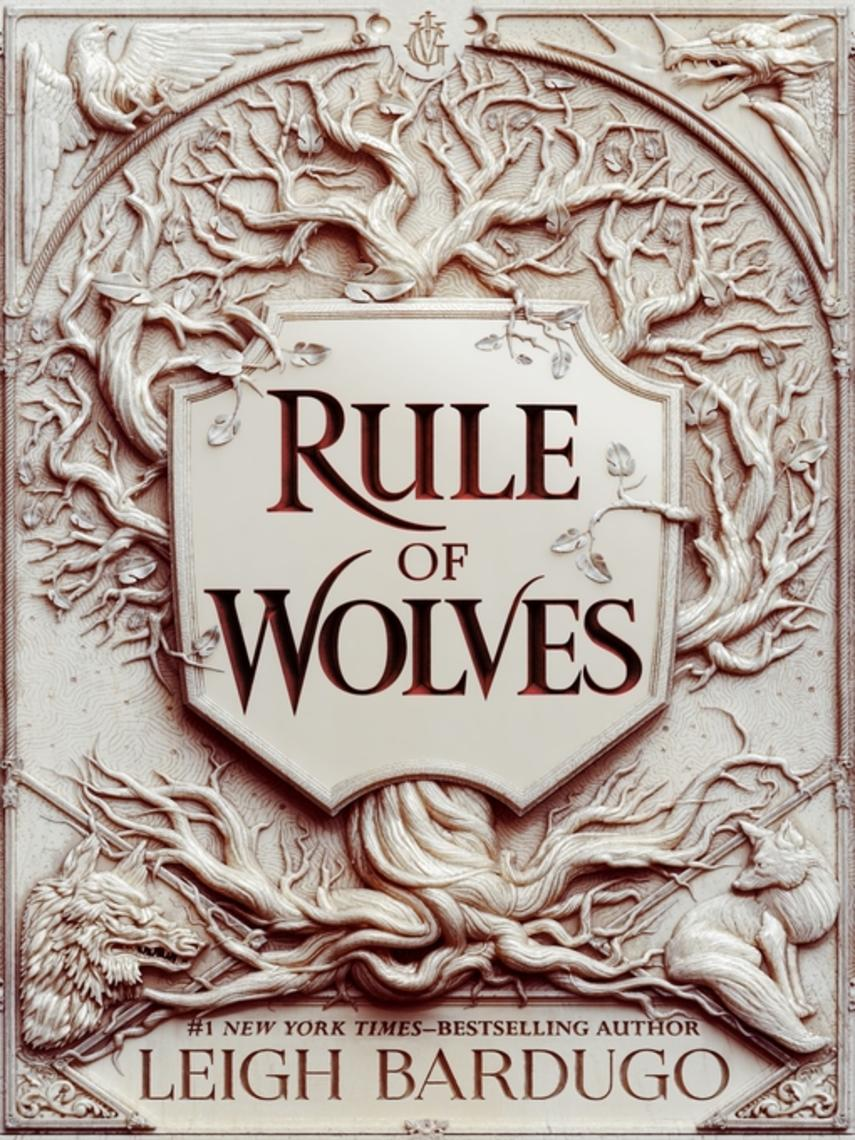 Leigh Bardugo: Rule of wolves : King of scars duology, book 2