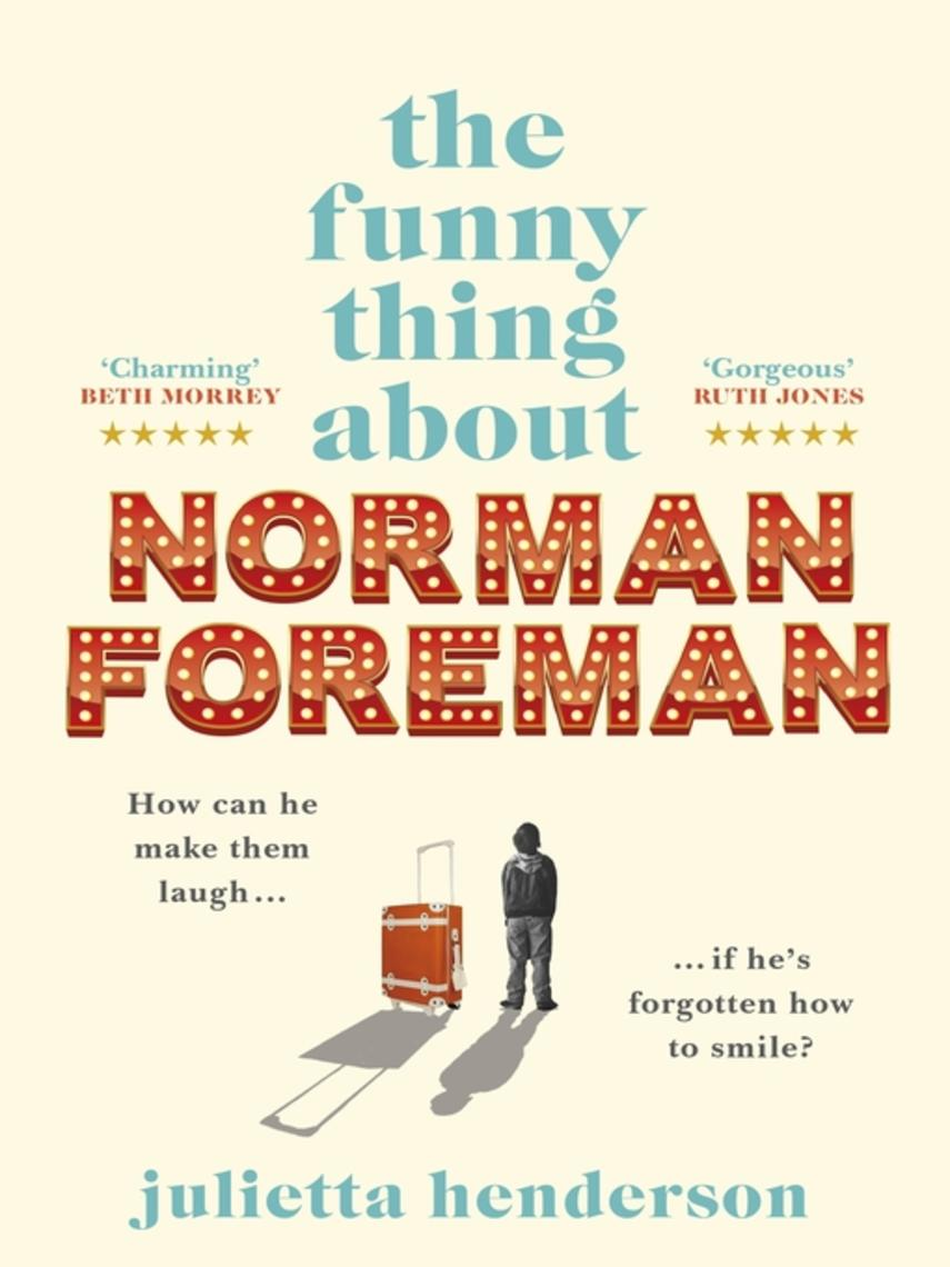 Julietta Henderson: The funny thing about norman foreman