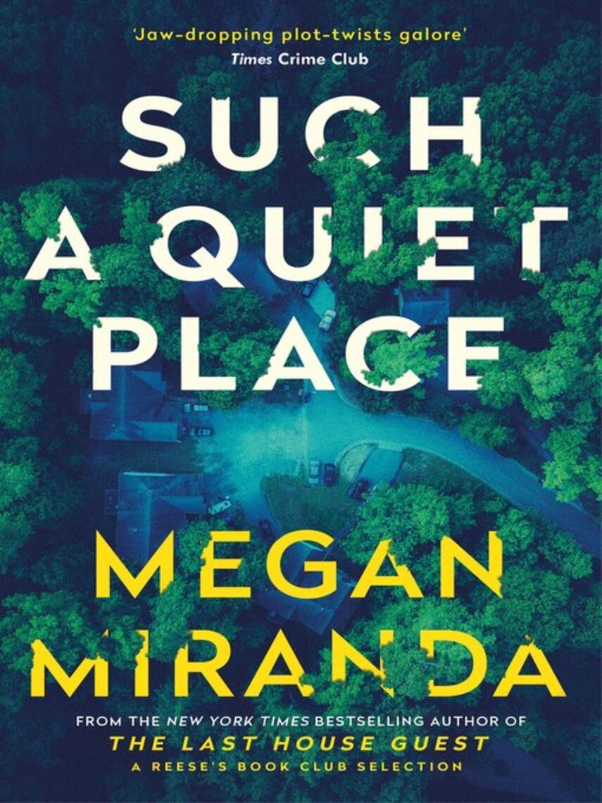 Megan Miranda: Such a quiet place