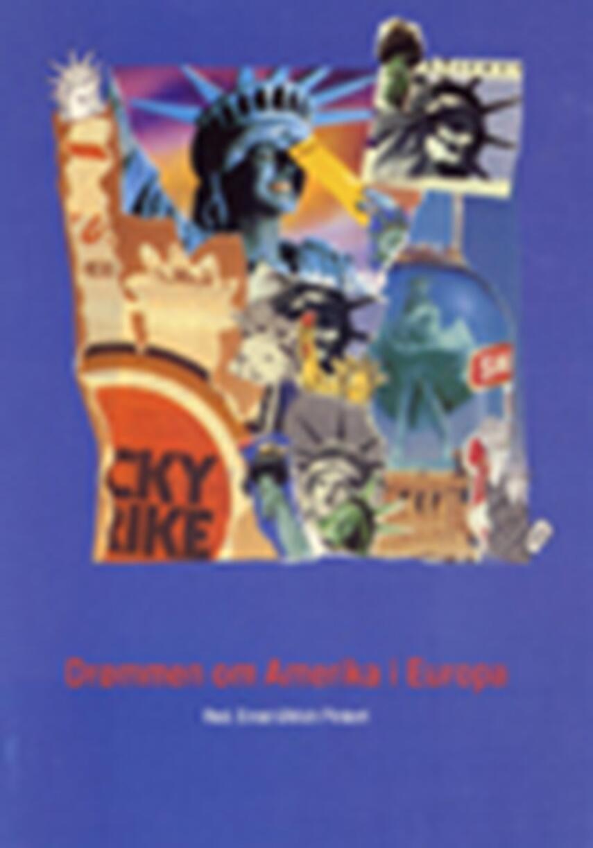 : Drømmen om Amerika i Europa