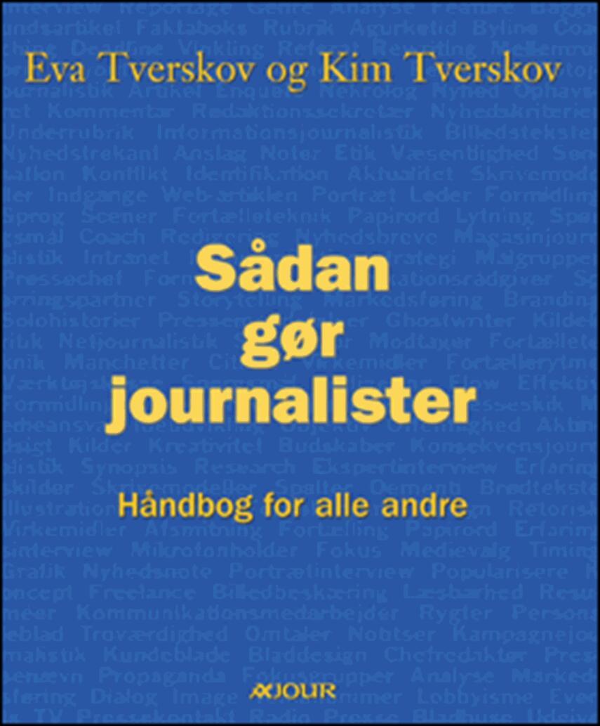 : Sådan gør journalister : håndbog for alle andre