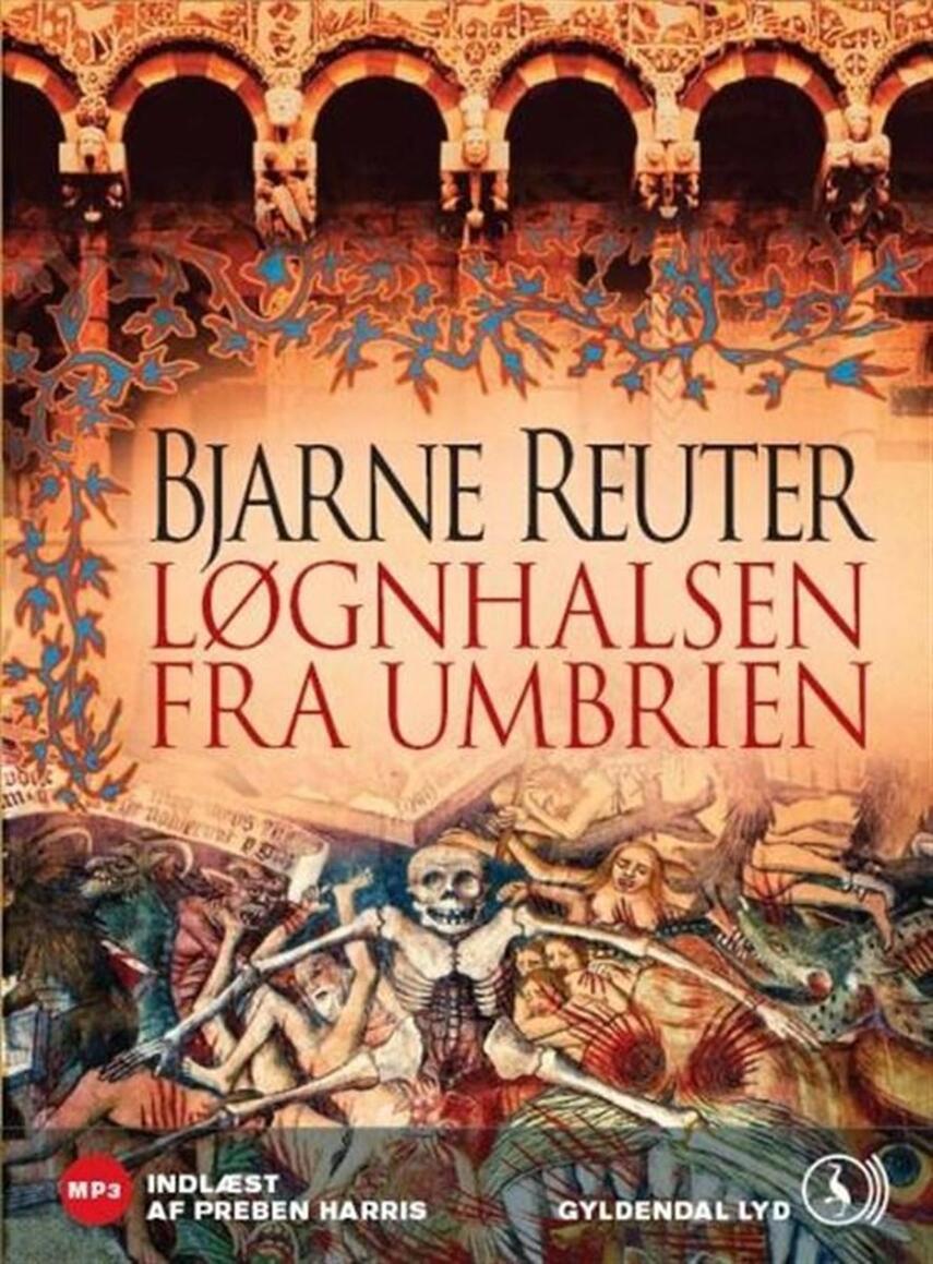 Bjarne Reuter: Løgnhalsen fra Umbrien