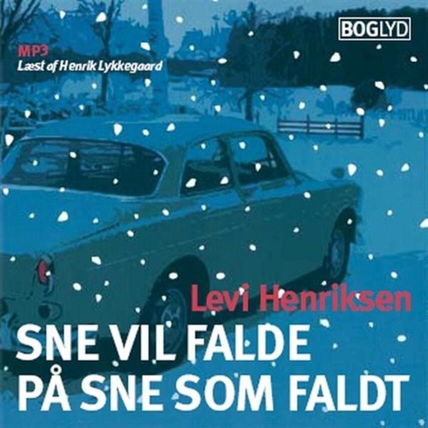 Levi Henriksen: Sne vil falde på sne som faldt