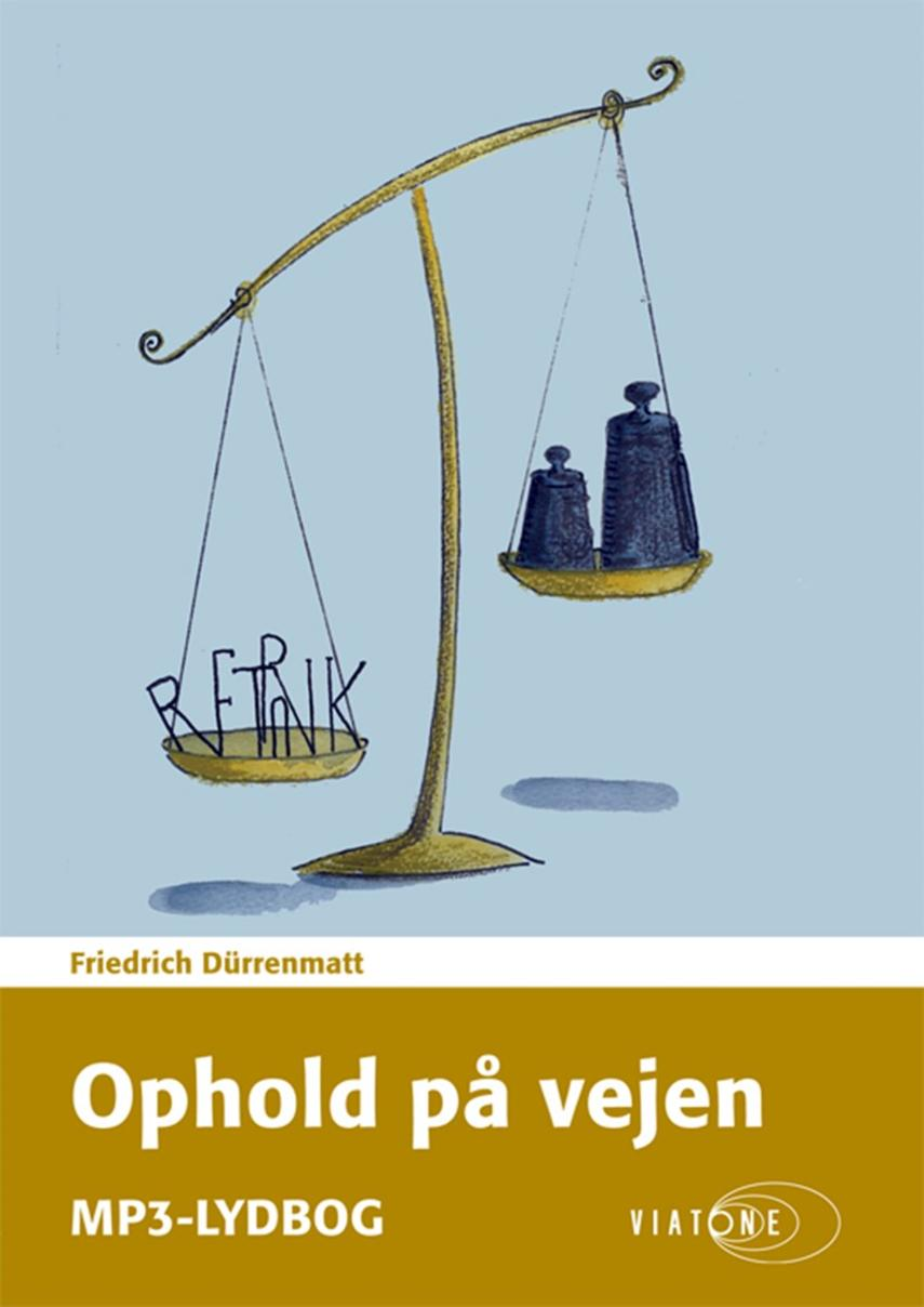 Friedrich Dürrenmatt: Ophold på vejen