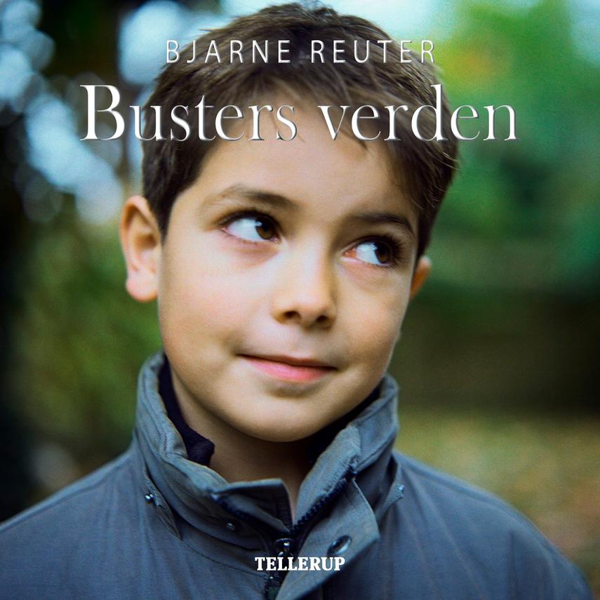 Bjarne Reuter: Busters verden