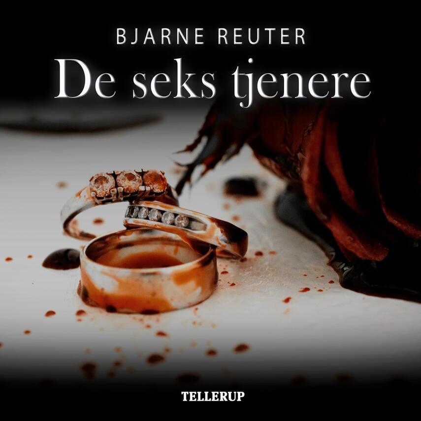 Bjarne Reuter: De seks tjenere