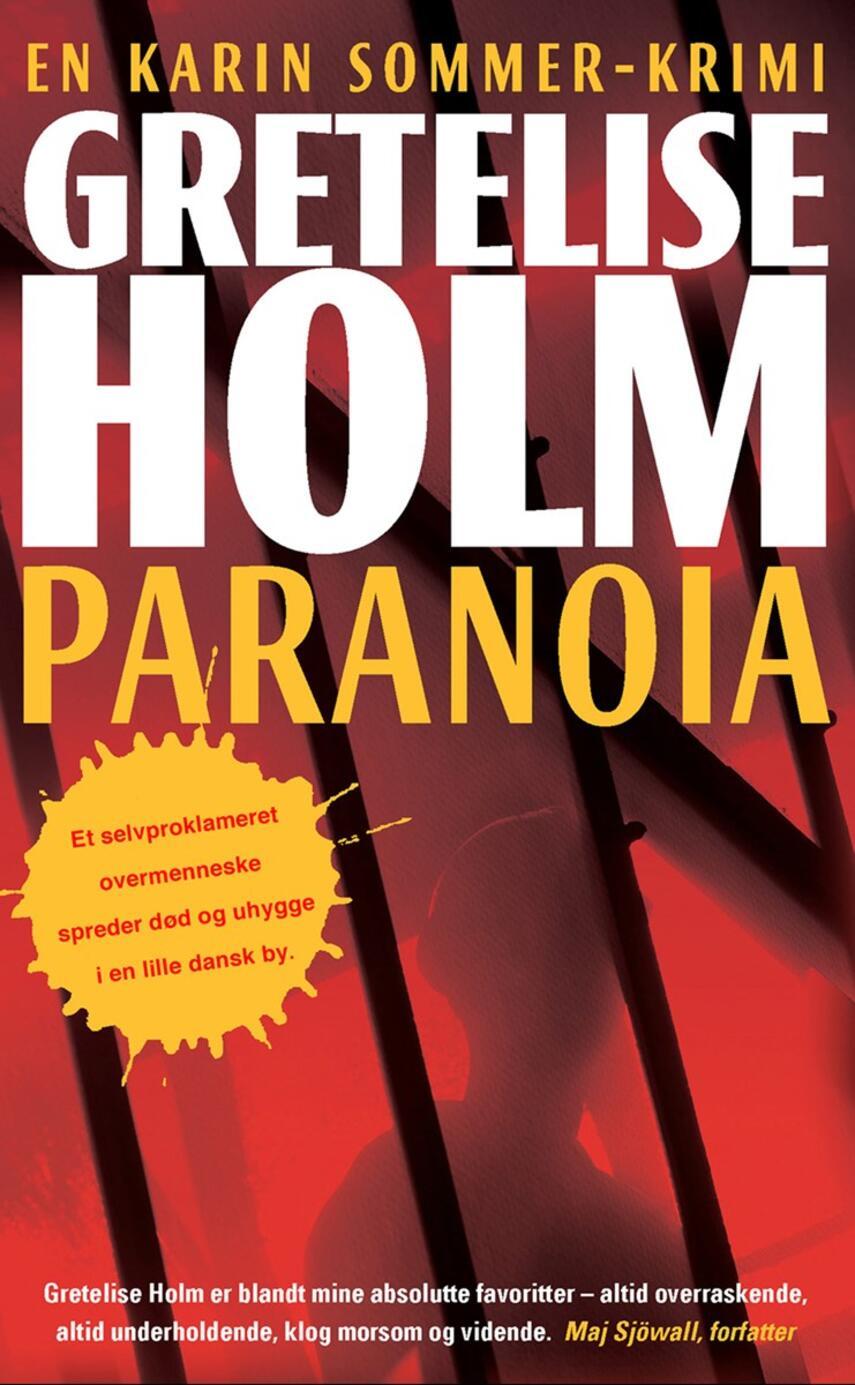 Gretelise Holm (f. 1946): Paranoia