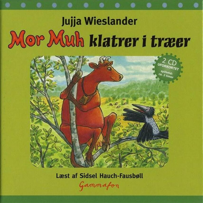 Jujja Wieslander: Mor Muh klatrer i træer