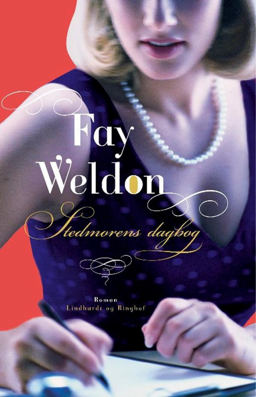 Fay Weldon: Stedmorens dagbog : roman