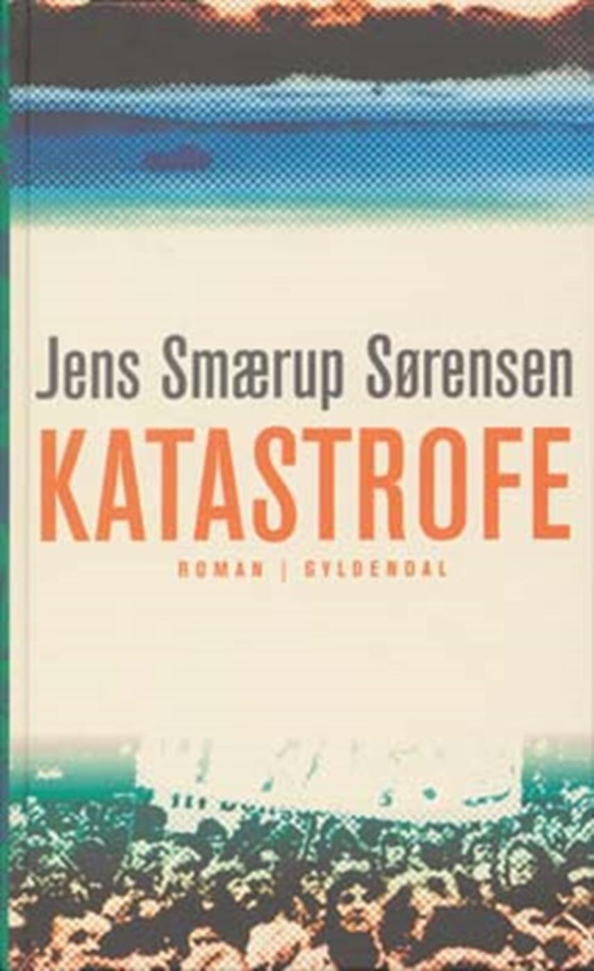 Jens Smærup Sørensen: Katastrofe