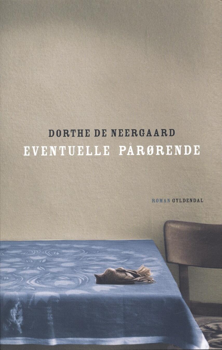 Dorthe de Neergaard: Eventuelle pårørende