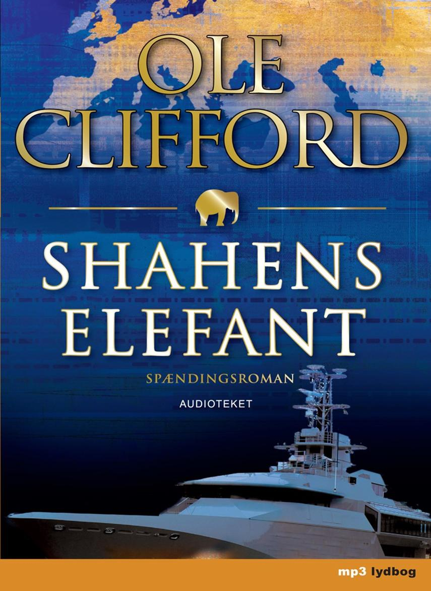 Ole Clifford: Shahens elefant