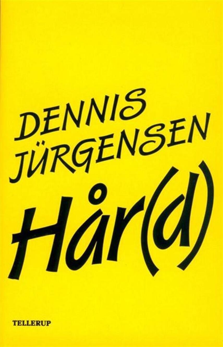 Dennis Jürgensen: Hår(d)