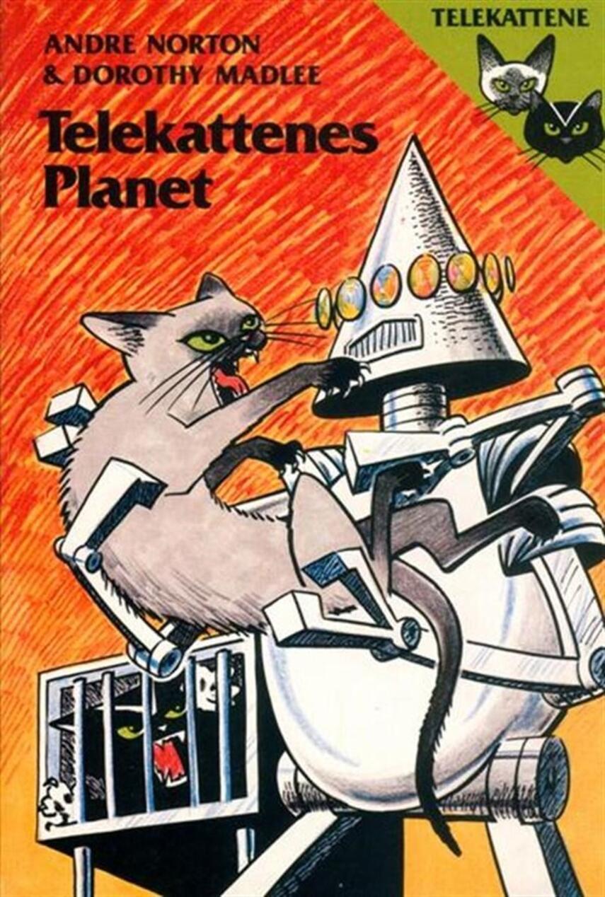 Andre Norton, Dorothy Madlee: Telekattenes planet
