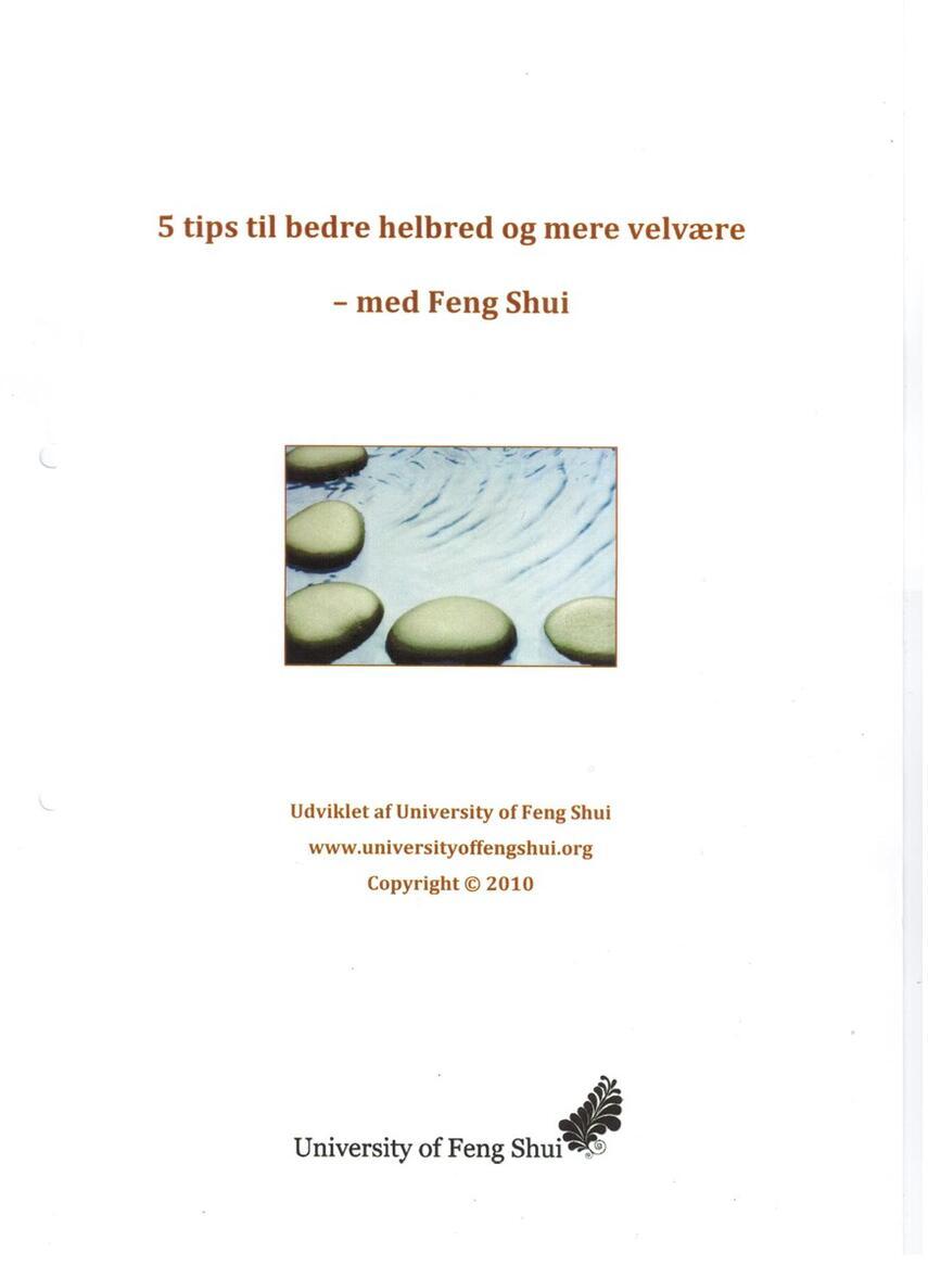 : 5 tips til bedre helbred og mere velvære - med Feng Shui