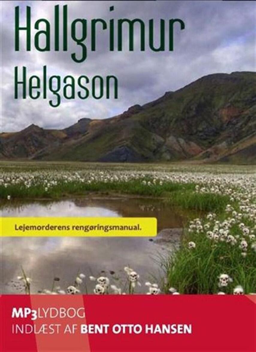 Hallgrímur Helgason: Lejemorderens guide til et smukt hjem