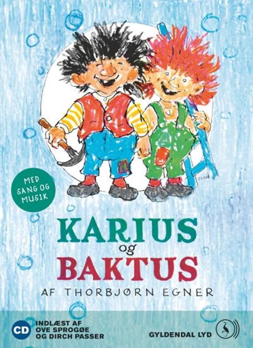Thorbjørn Egner: Karius og Baktus