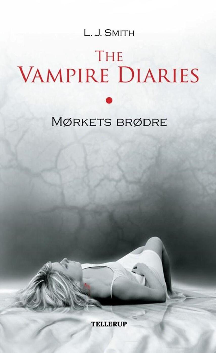L. J. Smith: The vampire diaries. Bind 1, Mørkets brødre
