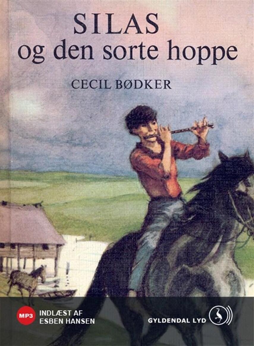 Cecil Bødker: Silas og den sorte hoppe