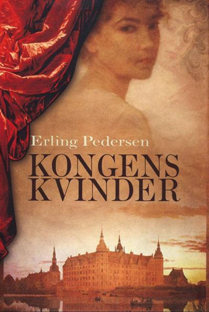 Erling Pedersen (f. 1947): Kongens kvinder