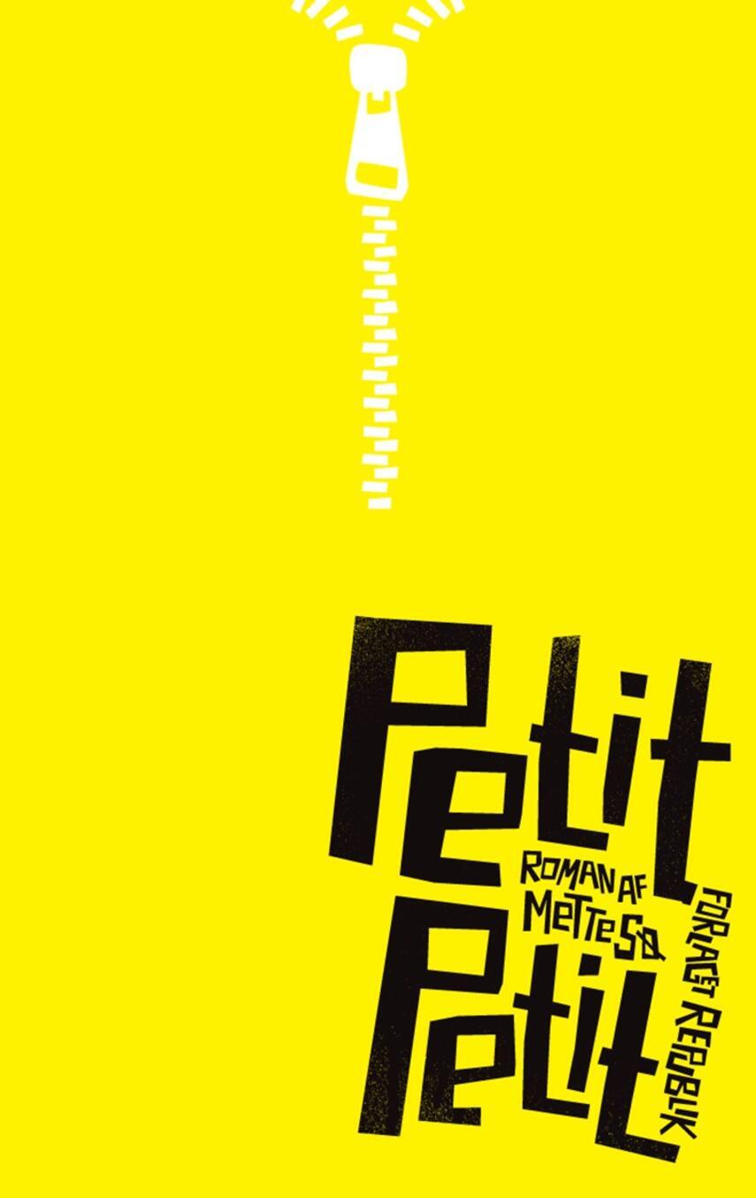 Mette Sø: Petit Petit : roman