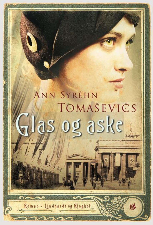 Ann Syréhn Tomašević: Glas og aske