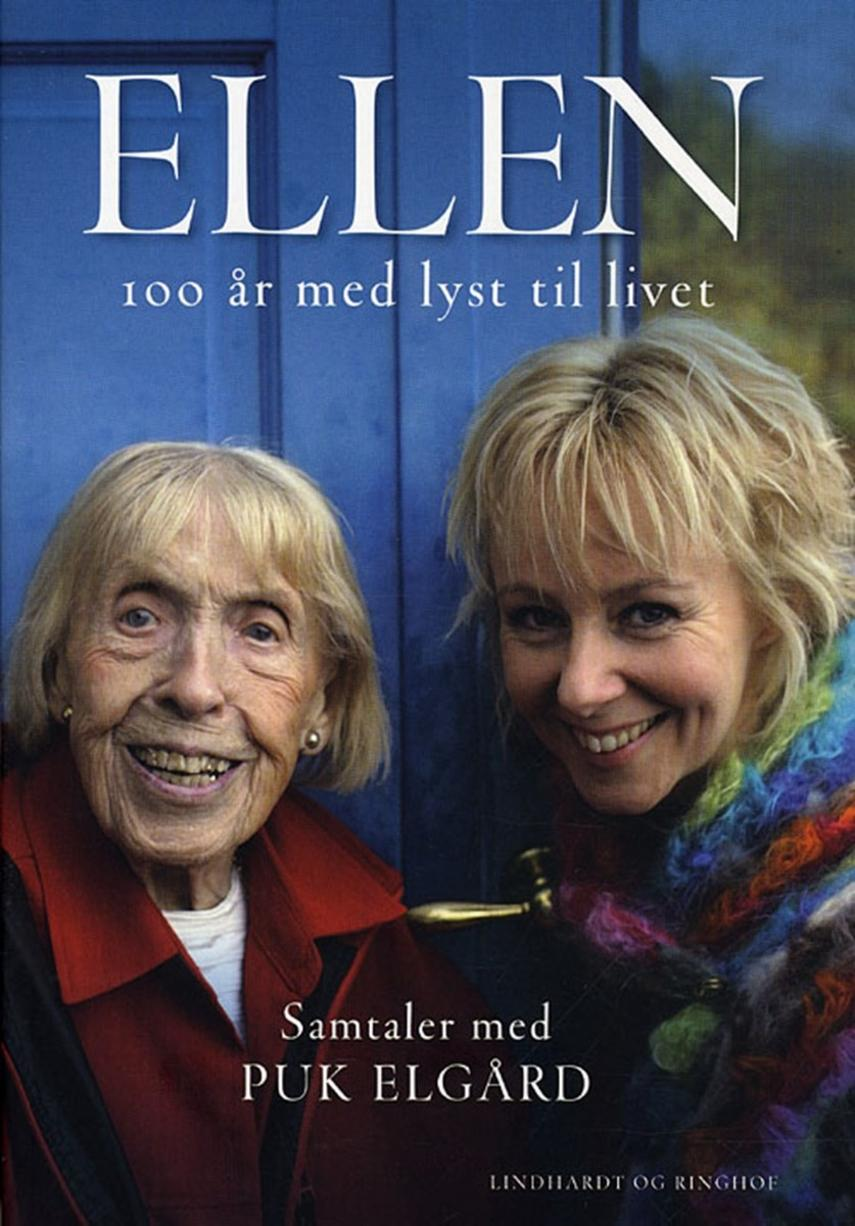 : Ellen : 100 år med lyst til livet