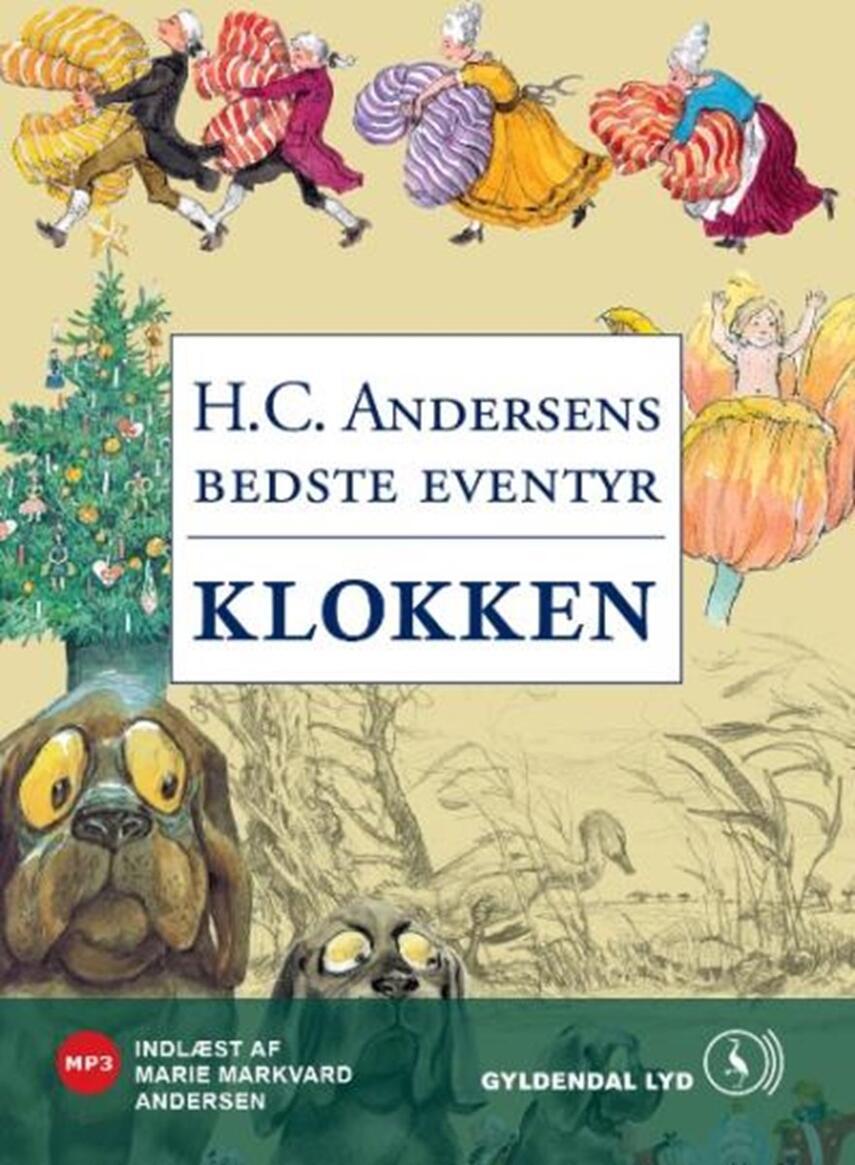 H. C. Andersen (f. 1805): Klokken