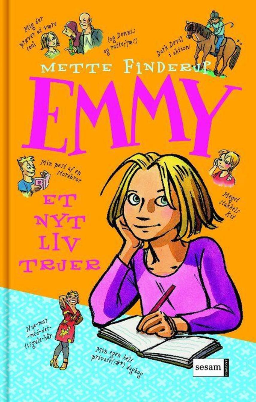 Mette Finderup: Emmy : et nyt liv truer