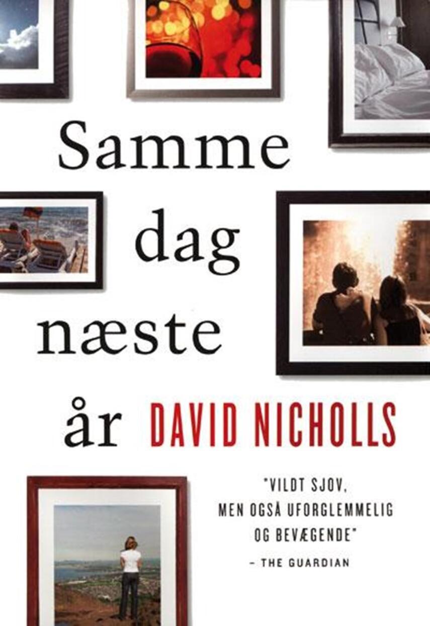 David Nicholls: Samme dag næste år
