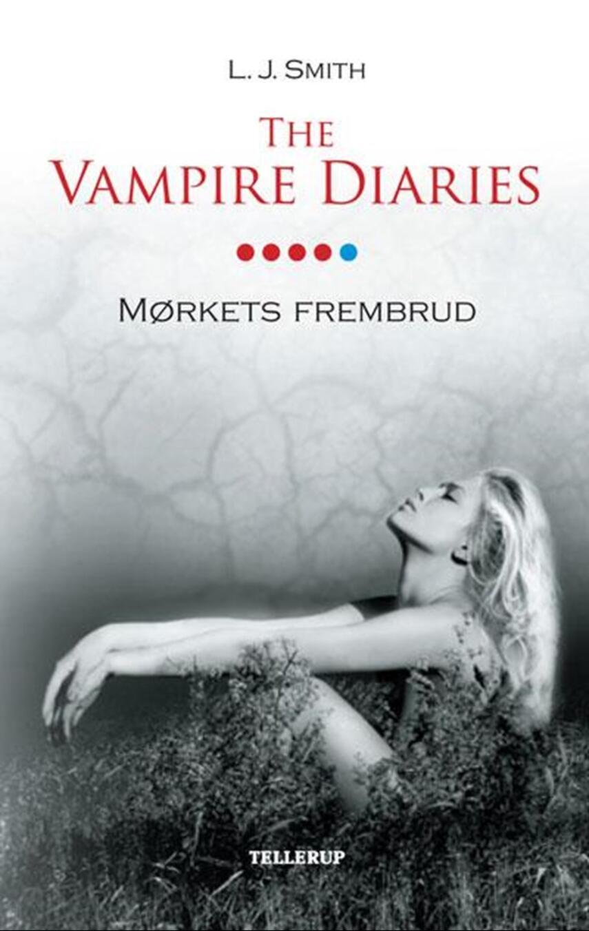 L. J. Smith: The vampire diaries. Bind 5, Mørkets frembrud