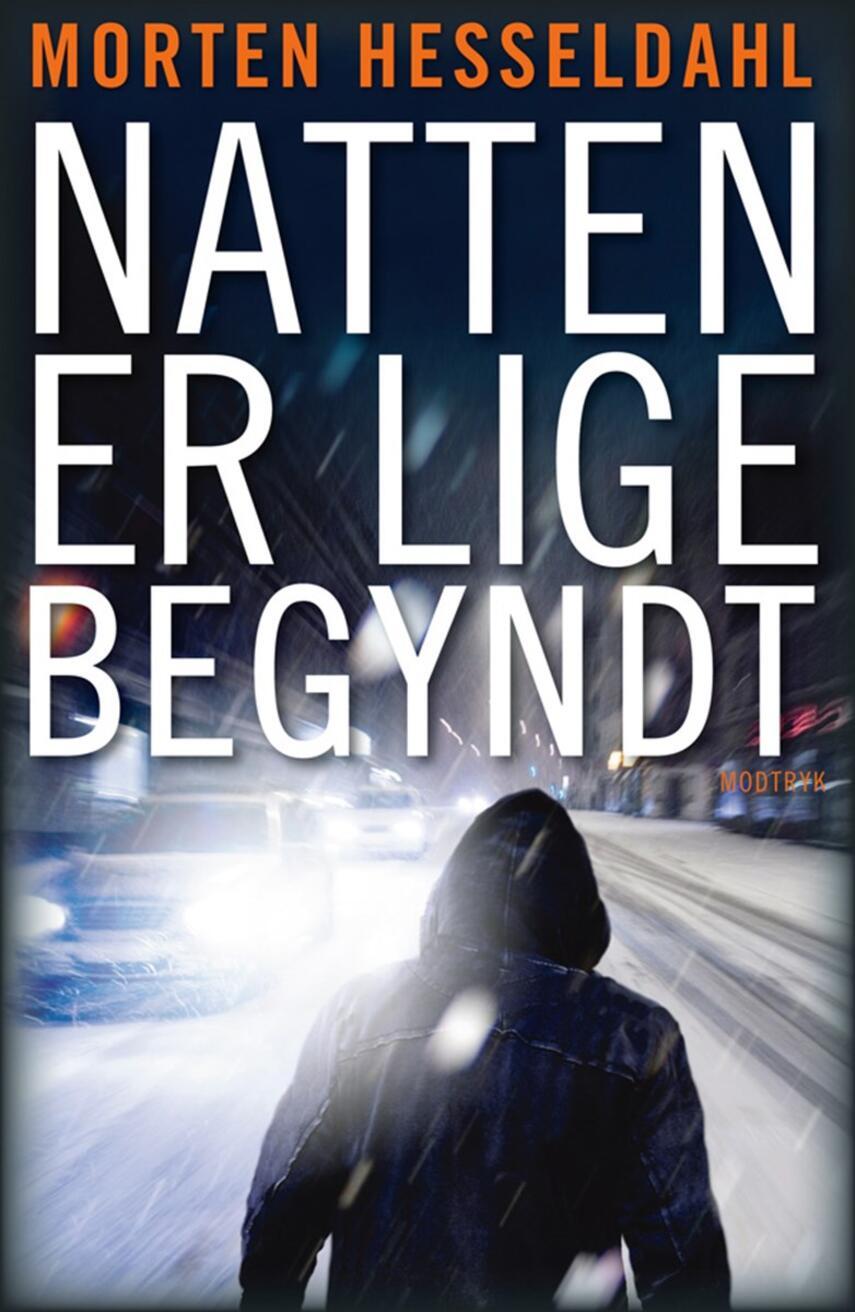 Morten Hesseldahl: Natten er lige begyndt