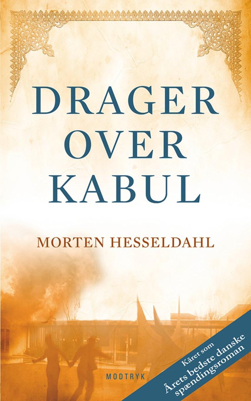 Morten Hesseldahl: Drager over Kabul