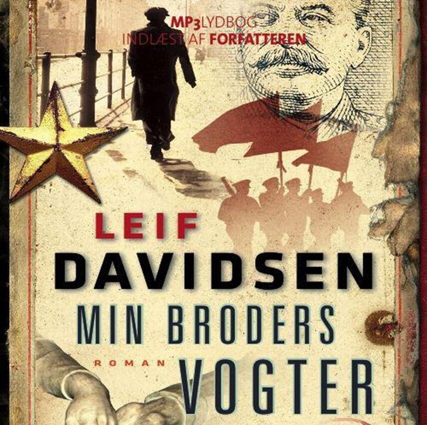 Leif Davidsen: Min broders vogter