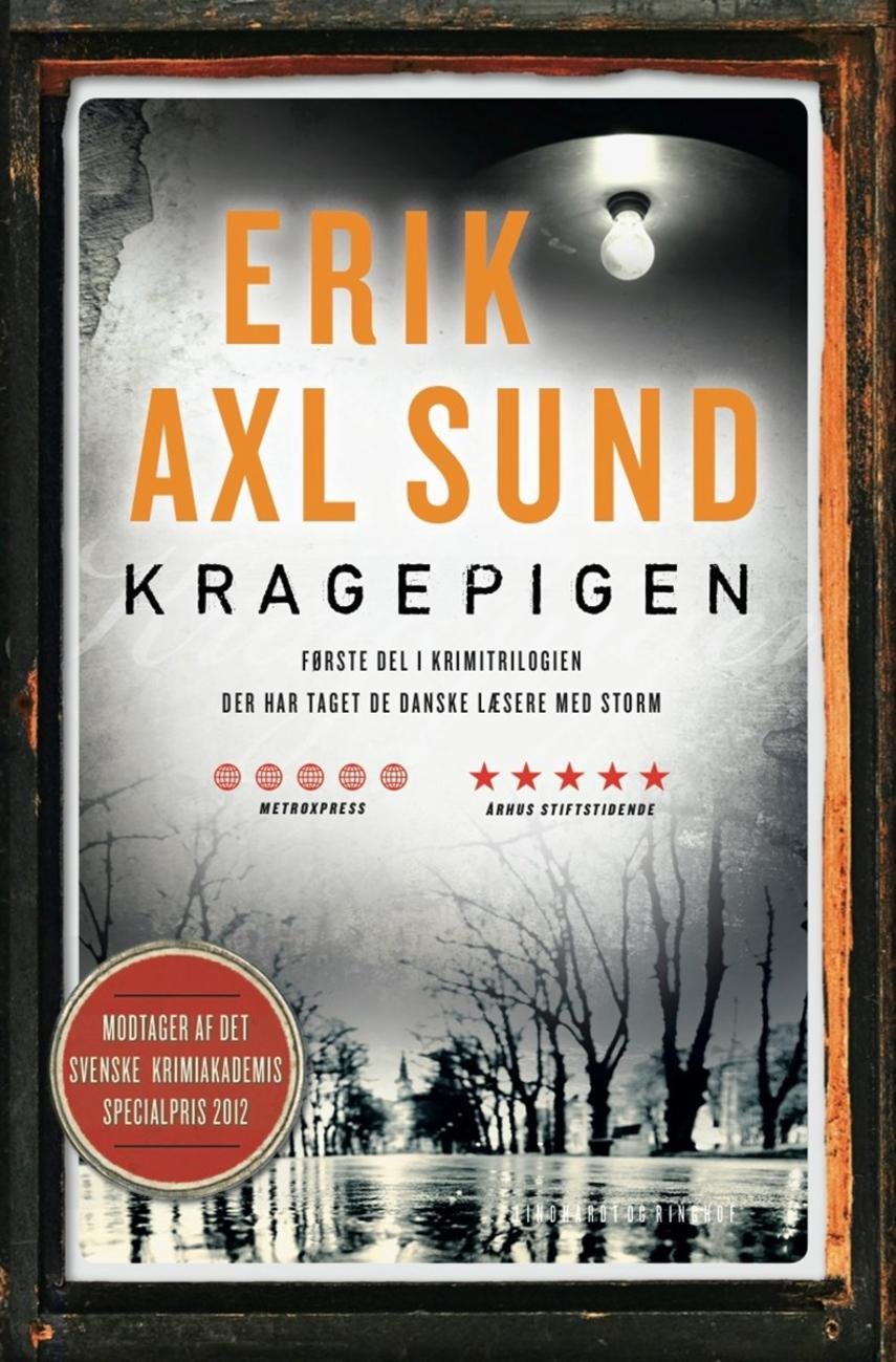 Jerker Eriksson, Håkan Sundquist: Kragepigen