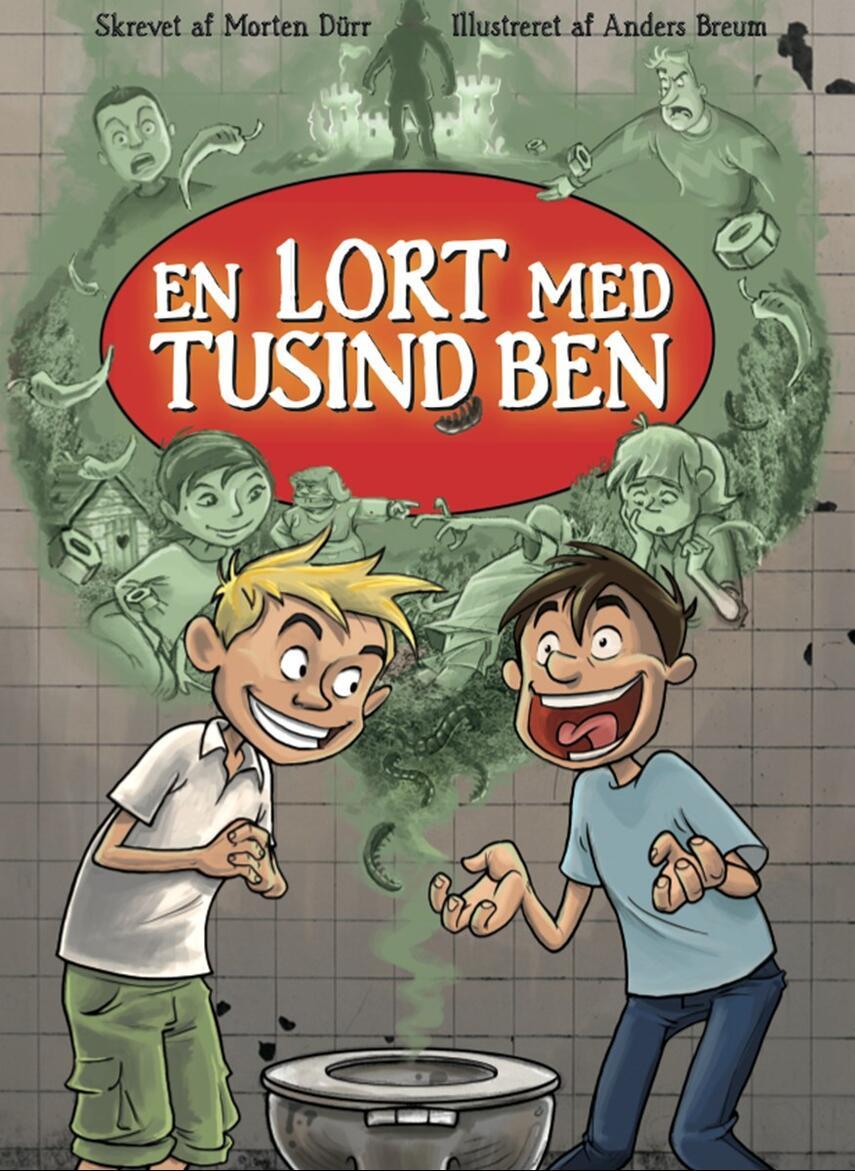 Morten Dürr: En lort med tusind ben