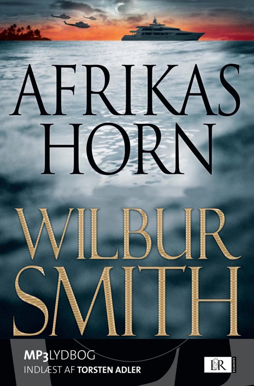 Wilbur A. Smith: Afrikas horn