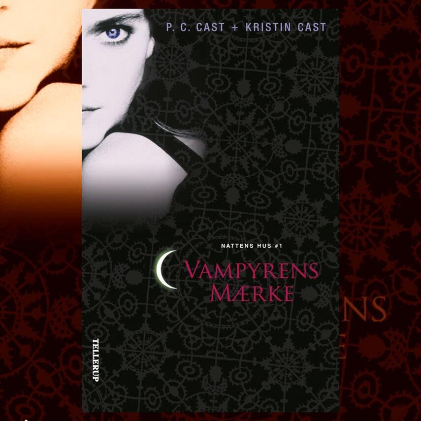 P. C. Cast, Kristin Cast: Vampyrens mærke