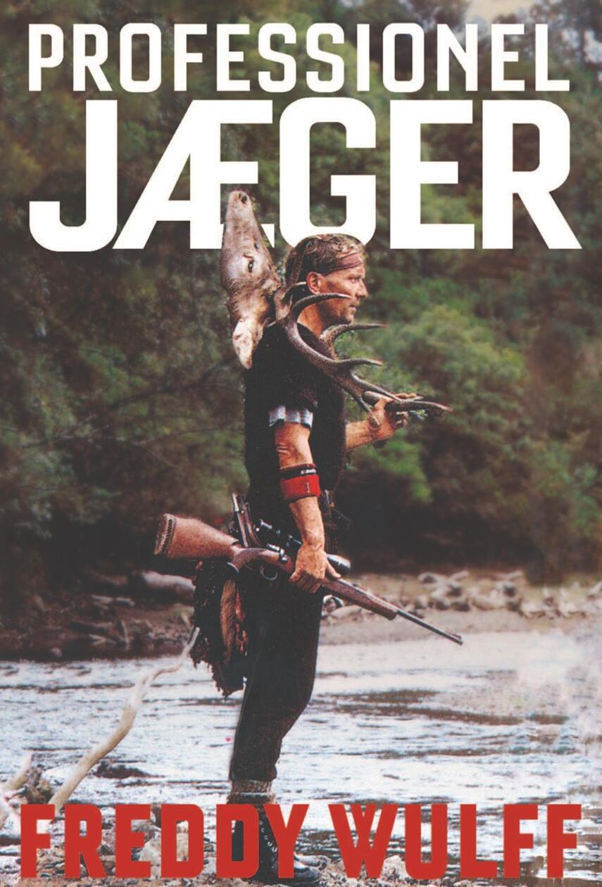 Freddy Wulff: Professionel jæger