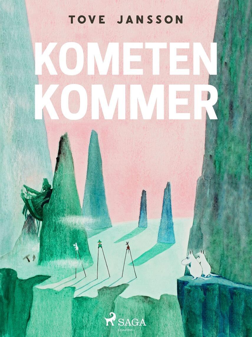 Tove Jansson: Mumitrolden : Kometen kommer