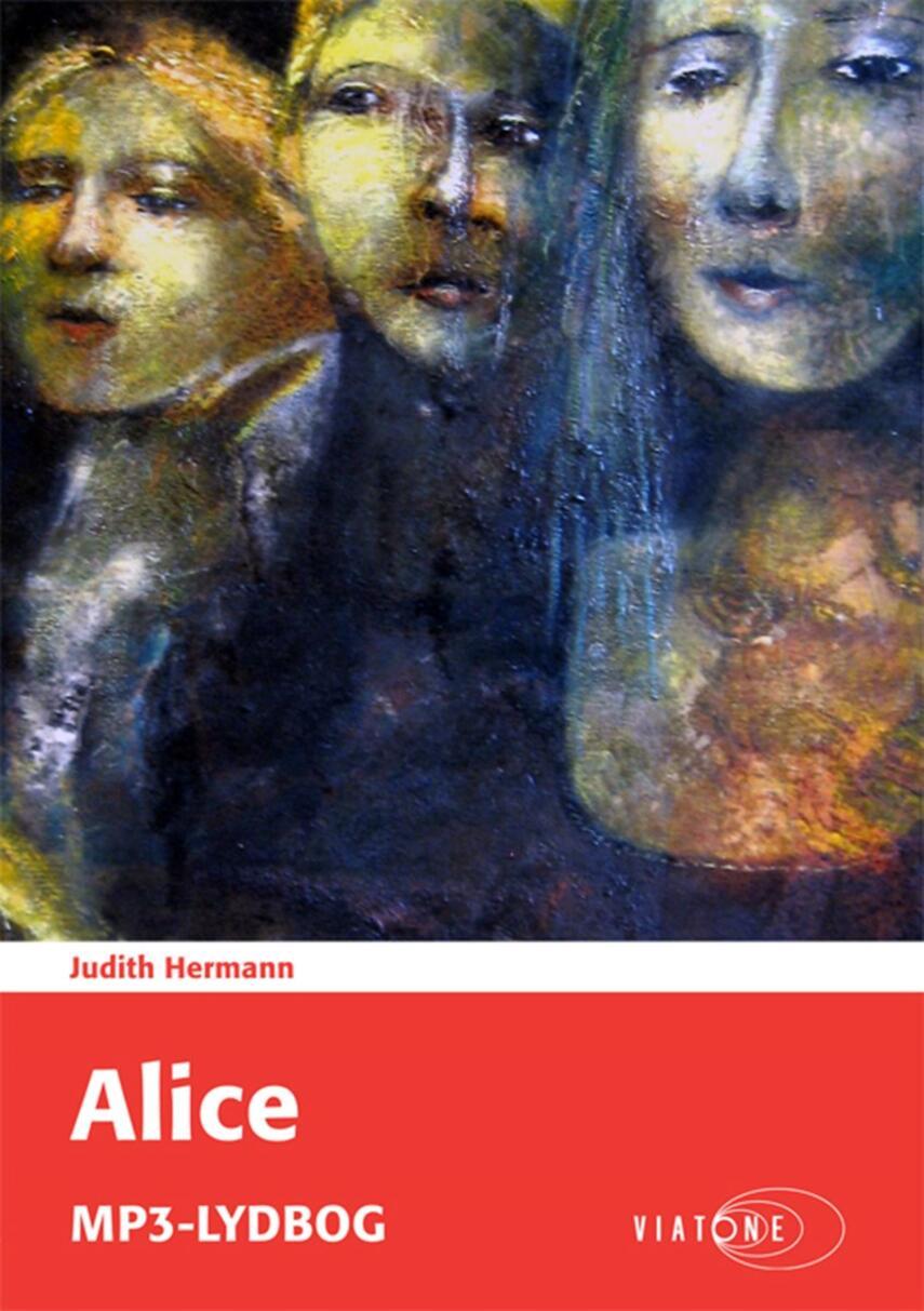 Judith Hermann (f. 1970): Alice