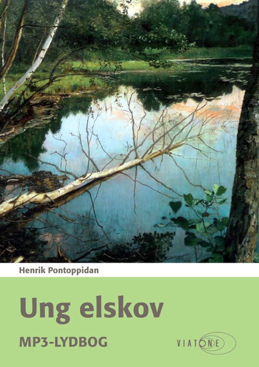 Henrik Pontoppidan: Ung elskov
